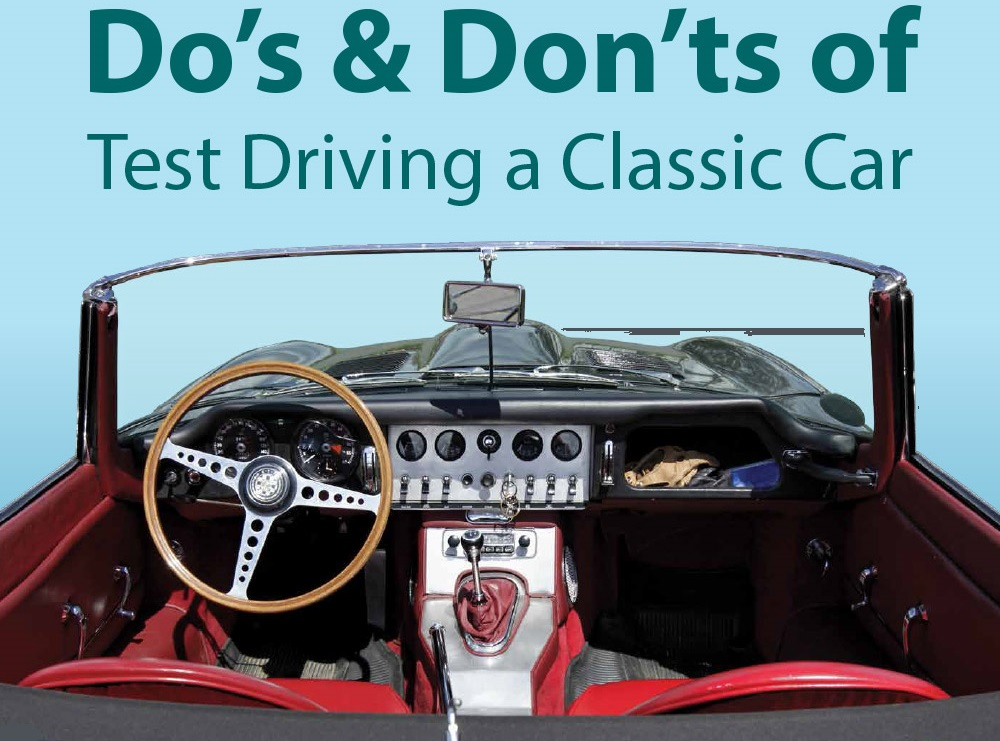 The Do\'s and Don\'ts of Test Driving a Classic Car [Infographic]