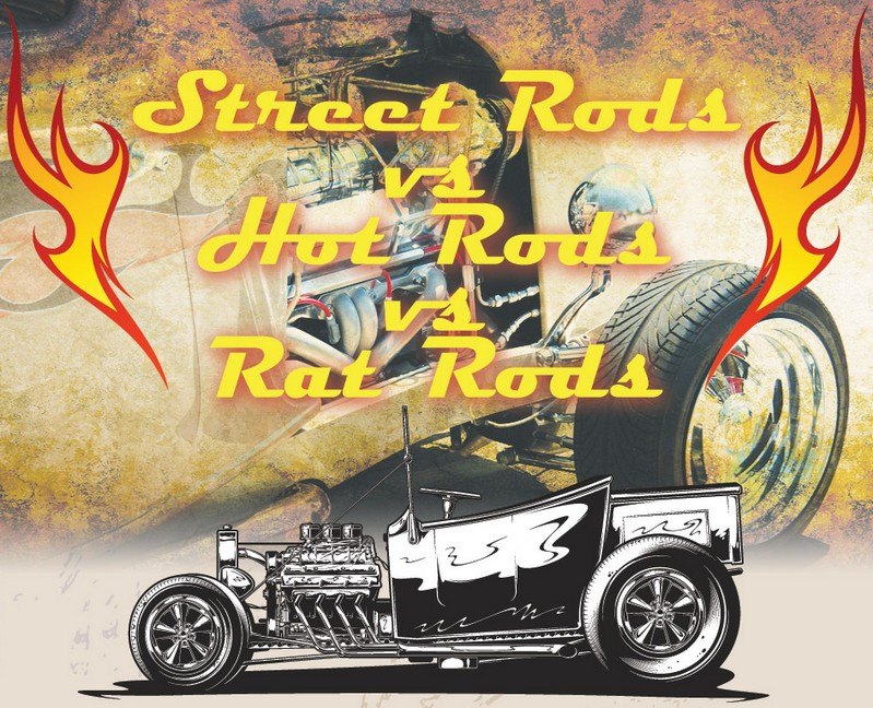 What Are The Differences Between Street Rods, Rat Rods & Hot Rods?